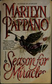 Cover of: A season for miracles | Marilyn Pappano