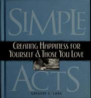 Cover of: Simple acts | Gregory E. Lang