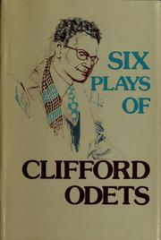 Cover of: Six plays of Clifford Odets