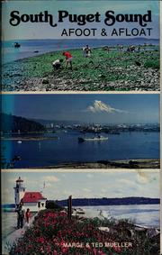 Cover of: South Puget Sound, afoot & afloat | Marge Mueller