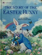 Cover of: The story of the Easter Bunny
