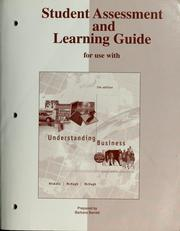 Cover of: Student assessment and learning guide for use with Understanding business | William G. Nickels