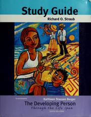 Cover of: Study guide to accompany Kathleen Stassen Berger, the developing person through the life span | Richard O. Straub