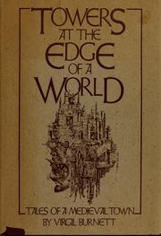 Cover of: Towers at the edge of a world | Virgil Burnett