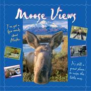 Cover of: Moose Views