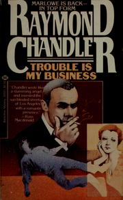 Cover of: Trouble Is My Business