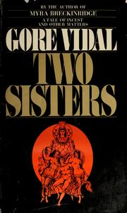 Cover of: Two Sisters: a memoir in the form of a novel