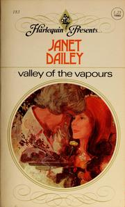Cover of: Valley of the vapours | Janet Dailey