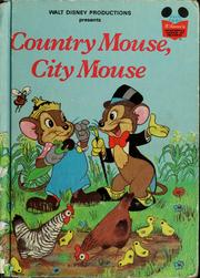 Cover of: Walt Disney's Country mouse, city mouse