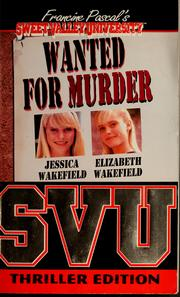 Cover of: Wanted for murder | Francine Pascal