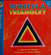 Cover of: What is a triangle?