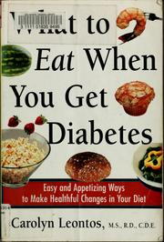 Cover of: What to eat when you get diabetes