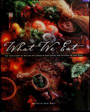 Cover of: What we eat | Burton Wolf