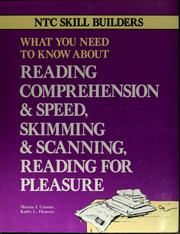 Cover of: What you need to know about reading comprehension & speed, skimming & scanning, reading for pleasure
