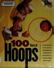 Cover of: 100 years of hoops | Wolff, Alexander