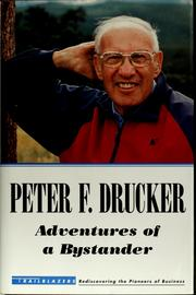 Cover of: Adventures of a bystander by Peter F. Drucker