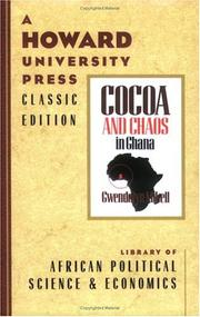 Cocoa and chaos in Ghana by Gwendolyn Mikell