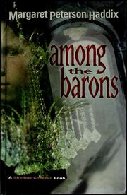 Cover of: Among the Barons (Shadow Children #4)