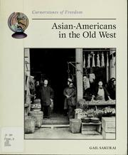 Cover of: Asian-Americans in the old West | Gail Sakurai