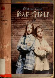 Cover of: Bad girls | Cynthia Voigt