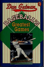 Cover of: Baseball's greatest games