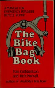 The bike bag book by Tom Cuthbertson