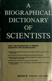Cover of: A biographical dictionary of scientists | Trevor J. Williams