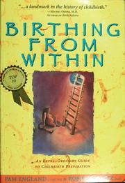 Cover of: Birthing from within | Pam England