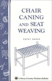 Cover of: Chair Caning and Seat Weaving | Cathy Baker
