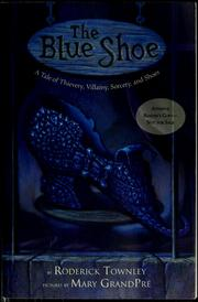 Cover of: The blue shoe | Rod Townley