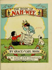 The book of Nah-Wee by Grace Moon