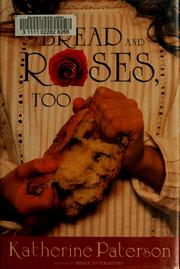 Cover of: Bread and roses, too
