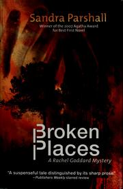 Cover of: Broken places | Sandra Parshall
