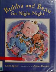 Cover of: Bubba and Beau go night-night