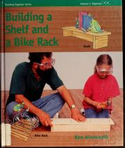 Building a shelf and a bike rack by Ken Ainsworth