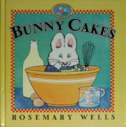 Cover of: Bunny Cakes (Max and Ruby) |