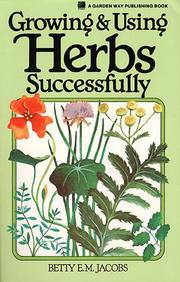 Cover of: Growing & using herbs successfully
