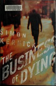 Cover of: The business of dying | Simon Kernick