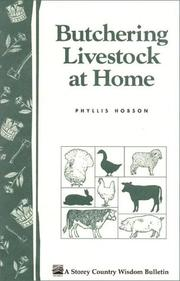 Cover of: Butchering Livestock at Home | Phyllis Hobson