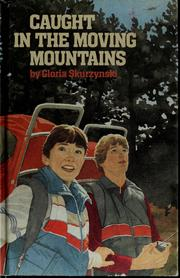 Cover of: Caught in the moving mountains