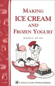 Making ice cream and frozen yogurt by Maggie Oster
