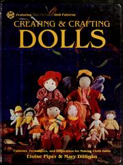 Cover of: Creating & crafting dolls