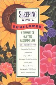 Cover of: Sleeping with a Sunflower | Louise Riotte