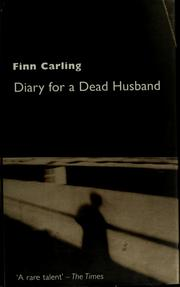 Cover of: Diary for a dead husband | Finn Carling