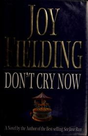 Cover of: Don't cry now