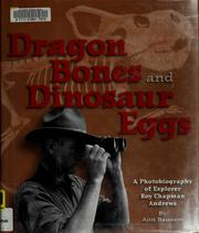 Cover of: Dragon bones and dinosaur eggs | Ann Bausum