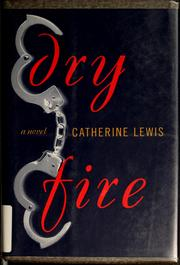 Cover of: Dry fire
