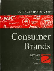 Cover of: Encyclopedia of consumer brands | Janice Jorgensen