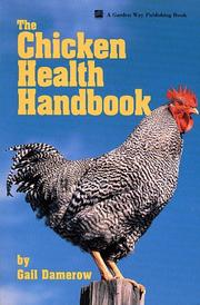 Cover of: The chicken health handbook | Gail Damerow