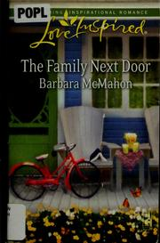 Cover of: The family next door | Barbara McMahon